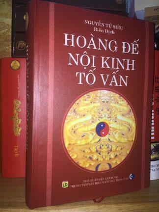 Hoàng Đế Nội Kinh Tố Vấn - Nguyễn Tử Siêu