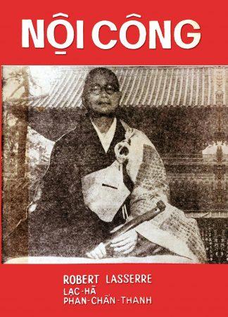 Nội Công - Robert Lasserre (Lạc Hà & Phan Chấn Thanh)