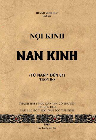Nội Kinh Nan Kinh (Nạn Kinh Từ 1 Đến 81) - Huỳnh Minh Đức