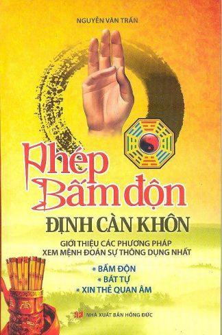 Phép Bấm Độn Định Càn Khôn - Nguyễn Văn Trấn