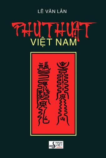 Phù Thuật Việt Nam (khảo sát từ quan niệm đến thực hành) - Lê Văn Lân